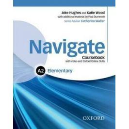 Navigate Elementary A2 Coursebook with DVD-ROM and OOSP Pack - Dummet Paul, Jake Hughes, Katie Wood