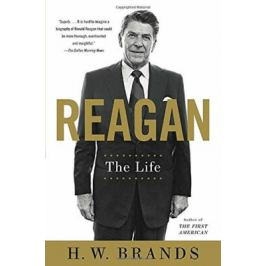 Reagan : The Life - H.W. Brands