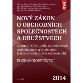 ANAG Nový zákon o obchodních společnostech a družstvech – poznámkové znění - Nina Bachroňová