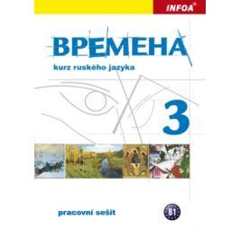 Vremena 3 (B1) - pracovní sešit - Renata Broniarz, Chamrajeva Jelizaveta
