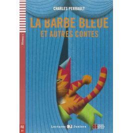 ELI - F - juniors 1 - La Barbe bleue et autres contes + Downloadable Multimedia - Charles Perrault