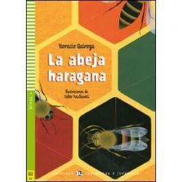 ELI - Š - Infantiles y Juveniles 4 - La abeja haragana + CD - Horacio Quiroga