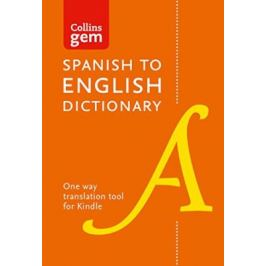 Collins Gem Spanish Dictionary (Tenth ed.)