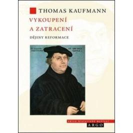 Vykoupení a zatracení - Thomas Kaufmann