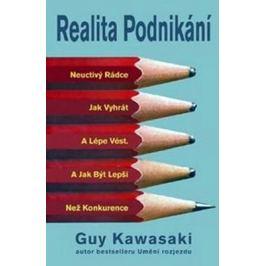 Realita podnikání - Guy Kawasaki