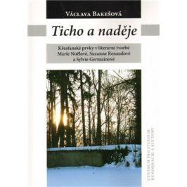 Ticho a naděje - Václava Bakešová
