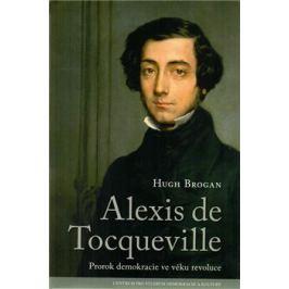 Alexis de Tocqueville - Brogan Hugh