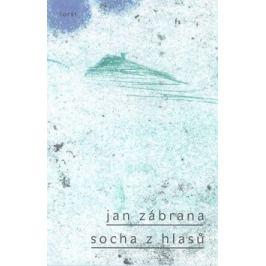 Socha z hlasů - Jan Zábrana