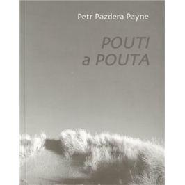 Pouti a pouta - Petr Pazdera Payne