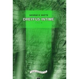 Dreyfus Intime - George R. Whyte