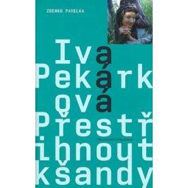 Přestřihnout kšandy - Iva Pekárková, Zdenko Pavelka