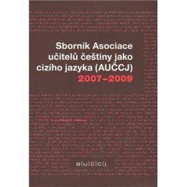 Sborník Asociace učitelů češtiny jako cizího jazyka (AUČCJ) 2007-2009 - Kateřina Hlínová