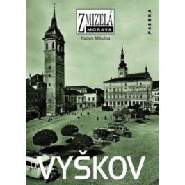 Zmizelá Morava-Vyškov - Radek Mikulka