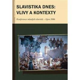 Slavistika dnes: vlivy a kontexty - kol.