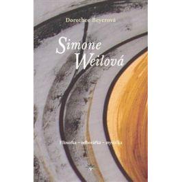 Simone Weilová - Dorothee Beyerová
