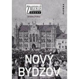 Zmizelé Čechy-Nový Bydžov - Jaroslav Prokop