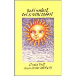 Boží milost, toť životní radost - Honza Volf