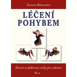 Léčení pohybem - Zuzana Beranová