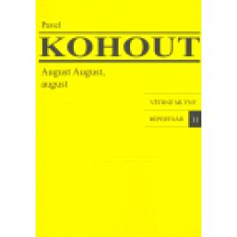 August August, august - Pavel Kohout