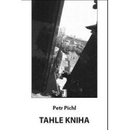 Tahle kniha - Petr Pichl, Miroslav Rubík - audiokniha