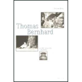 Thomas Bernhard - Joachim Hoell