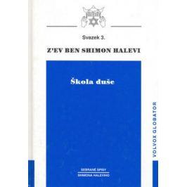 Škola duše - Shimon Halevi