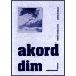 Akord dim - Milena Fucimanová, Ondřej Fuciman