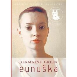 Eunuška - Germaine Greer