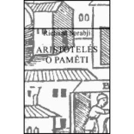 Aristotelés - O paměti - Richard Sorabji