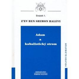 Adam a kabalistický strom - Shimon Halevi