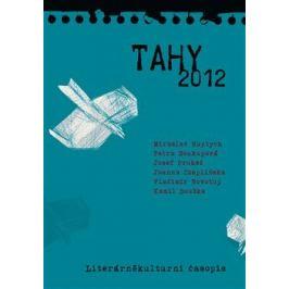 Tahy 2012 - Petra Soukupová, Bouška Kamil, Miroslav Huptych, Josef Prokeš, Vladimír Novotný, Joanna Czaplinska