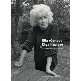 Síla věcnosti Olgy Havlové - Anna Freimanová