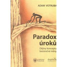 Paradox úroků - Adam Votruba