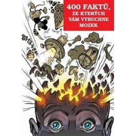 400 faktů, ze kterých vám vybuchne mozek - Richard Klíčník