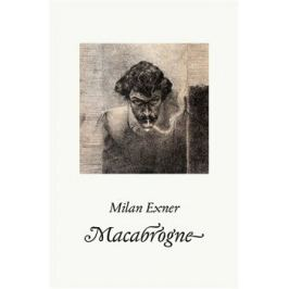Macabrogne - Milan Exner