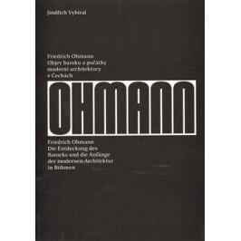 Friedrich Ohmann - Jindřich Vybíral