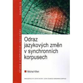 Odraz jazykových změn v synchronních korpusech - Michal Křen
