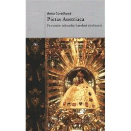 Pietas Austriaca - Anna Corethová