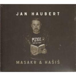 Masakr & hašiš - Jan Haubert - audiokniha