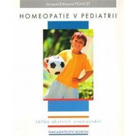 Homeopatie v pediatrii - Jacques-Edouard Poncet
