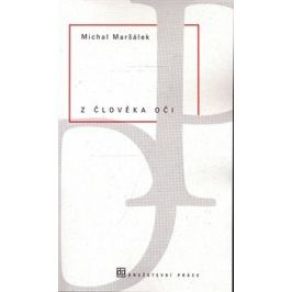 Z člověka oči - Michal Maršálek