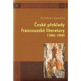 České překlady francouzské literatury (1960 - 1969) - Kateřina Dršková