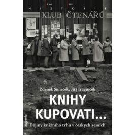 Knihy kupovati... - Jiří Trávníček, Šimeček Zdeněk