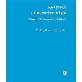 Kapitoly z obecných dějin - Martin Kovář, Václav Drška