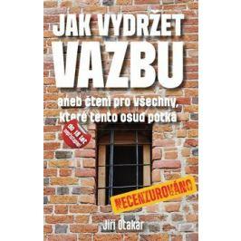 Jak vydržet vazbu - Jiří Otakar