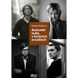 Autorské tváře v knižních zrcadlech - Andrea Králíková