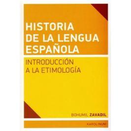 Historia de la lengua espanola - Bohumil Zavadil