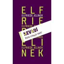 Komplet II (Nevadí, Bambiland/Babylon, Tři divadelní hry) - Elfriede Jelineková