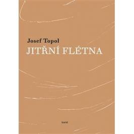 Jitřní flétna - Josef Topol