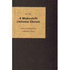 A Makeshift Imitatio Christi - Ladislav Klíma, S. d. Ch.